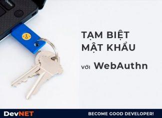 Tạm biệt mật khảu với WebAuthn